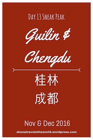 China 2016 – Day 13 – Guilin & Chengdu– Sneak Peak – November 2016